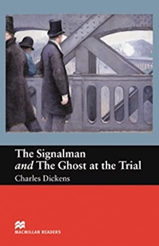 9781405072496: The Signalman and The Ghost at the Trial - Beginner Reader (Macmillan Reader)