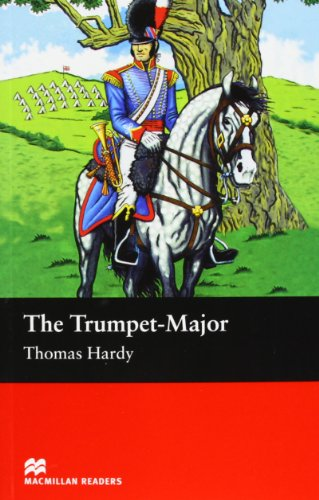 9781405072533: The Trumpet - Major (Macmillan Reader)