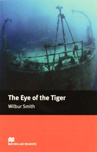 9781405072939: The Eye of the Tiger - Intermediate (Macmillan Reader)