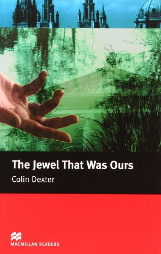 9781405073110: The Jewel That Was Ours (Macmillan Reader)