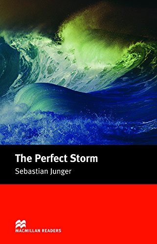 9781405073127: The Perfect Storm: A True Story of Men Against the Sea (MacMillan Readers. Intermediate Level)