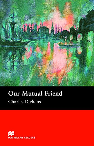 9781405073295: Our Mutual Friend - Upper Intermediate (Macmillan Reader)