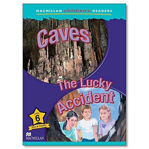 9781405074131: Macmillan Children's Readers: Caves/The Lucky Accident: Level 6