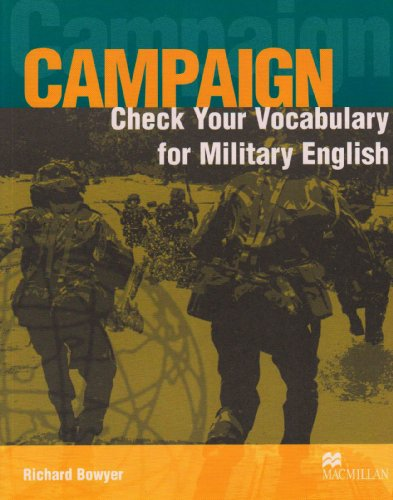 Campaign Check your Vocabulary for Military English: Richard Bowyer