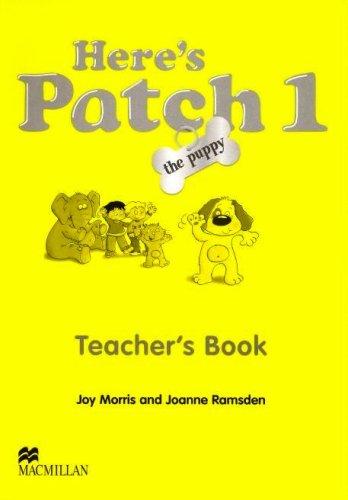 9781405074773: Here's Patch the Puppy: Here's Patch the Puppy 1 Teacher's Book International Level 1