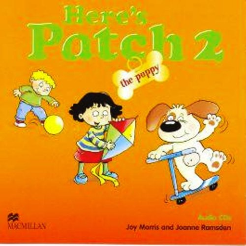 9781405074797: Here's Patch the Puppy 2 Audio CD: Audio CDs: Level 2