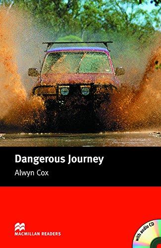 9781405076128: Dangerous Journey - With Audio CD (Macmillan Reader)