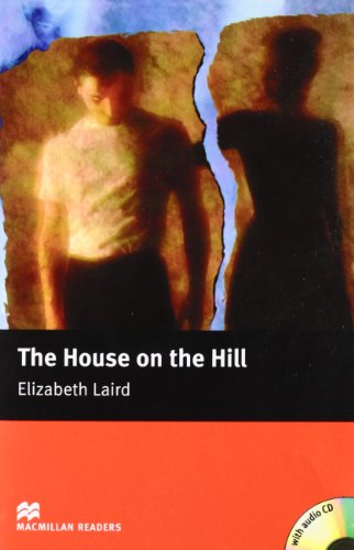 9781405076142: The The House on the Hill: The House on the Hill - With Audio CD Beginner (Macmillan Reader)