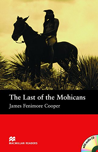 9781405076180: Last of Mohicans - With Audio CD (Macmillan Reader)