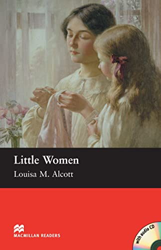 Little Women: Beginner (Macmillan Readers): Alcott, Louisa May