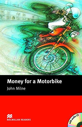 9781405076302: Money for a Motorbike. John Milne (MacMillan Readers)