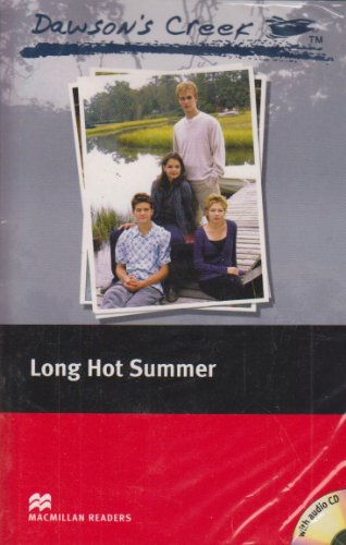 Dawson's Creek: Elementary: Long Hot Summer (Macmillan Readers): K.S. Rodriguez, F. H. Cornish