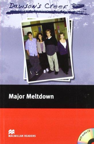 9781405076463: Dawson's Creek: Elementary: Major Meltdown (Macmillan Readers)