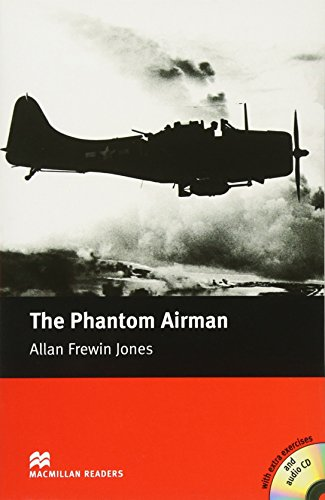 9781405076562: The Phantom Airman - With Audio CD (Macmillan Reader)