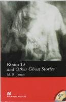 9781405076609: Room 13 and Other Ghost Stories: Room 13 and Other Ghost Stories - With Audio CD Elementary (Macmillan Reader)