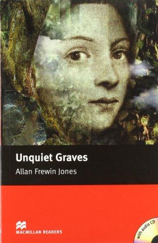 9781405076661: Unquiet Graves - With Audio CD (Macmillan Reader)