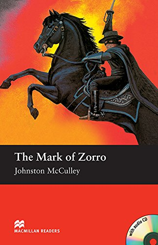 9781405076999: The Mark of Zorro - With Audio CD (Macmillan Reader)