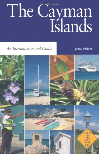 The Cayman Islands: An Introduction and Guide (Macmillan Caribbean Guides): Jenny Palmer