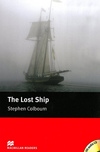 9781405077910: The Lost Ship. Stephen Colbourn (MacMillan Readers)