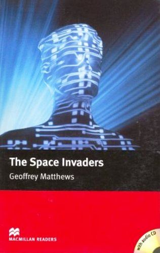 9781405078054: The Space Invaders - Book and Audio CD (Macmillan Reader)