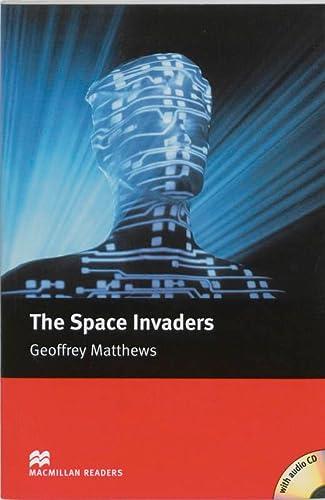 9781405078054: The The Space Invaders: The Space Invaders - Book and Audio CD Intermediate (Macmillan Reader)