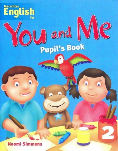 Macmillan English for You and Me: 2: Level 2 - Student s Book (Paperback): Naomi Simmons