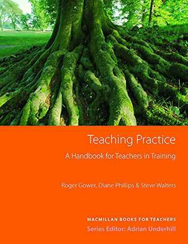 Teaching Practice: A Handbook for Teachers in: Gower, Roger
