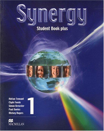 Synergy 1: Student Book Pack (140508121X) by Adrian Tennant; Clyde Fowle; Mickey Rogers; Simon Brewster; Paul Davies