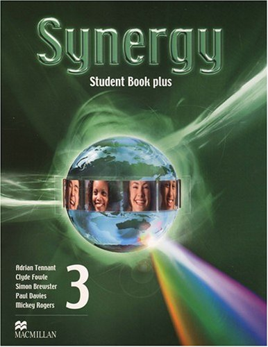 Synergy 3: Student Book Pack (1405081236) by Adrian Tennant; Clyde Fowle; Simon Brewster; Paul Davies; Mickey Rogers