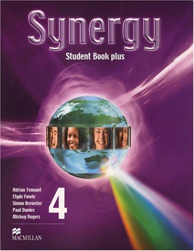 Synergy 4: Student Book Pack (1405081244) by Adrian Tennant; Clyde Fowle; Simon Brewster; Paul Davies; Mickey Rogers