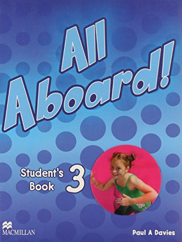 9781405082716: all aboard 3. students book