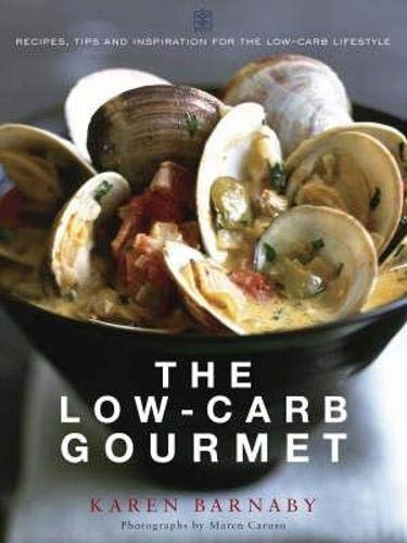 The Low-Carb Gourmet: Barnaby, Karen