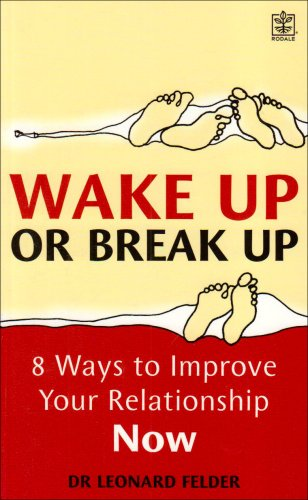 Wake Up or Break Up: Leonard Feldman