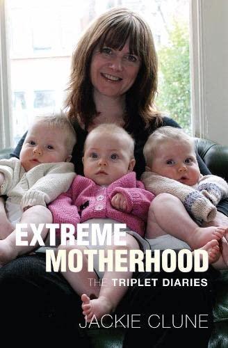 9781405088428: Extreme Motherhood: The Triplet Diaries
