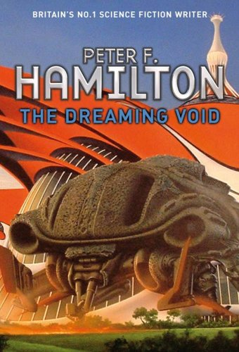 The Dreaming Void (Void Trilogy): Peter F. Hamilton