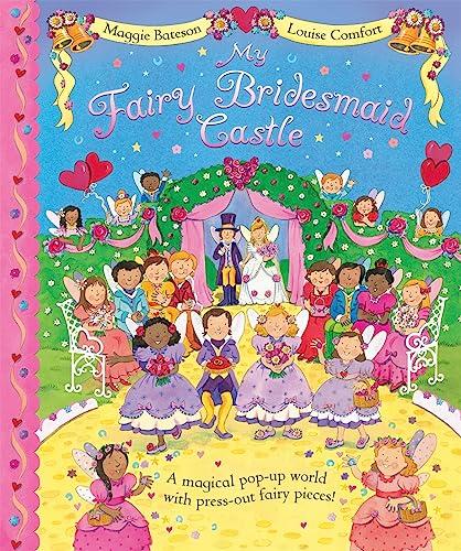 My Fairy Bridesmaid Castle