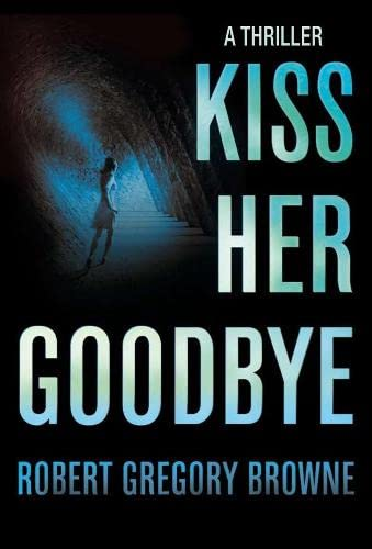 9781405090780: Kiss Her Goodbye