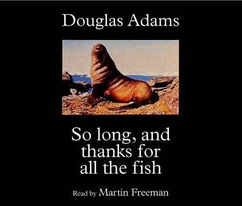 9781405090872: So Long and Thanks for All the Fish