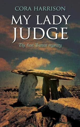 9781405091909: My Lady Judge: The First Burren Mystery (Burren Series)