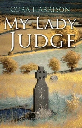 9781405092241: My Lady Judge: The First Burren Mystery