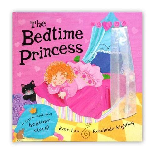 The Bedtime Princess: Kate Lee