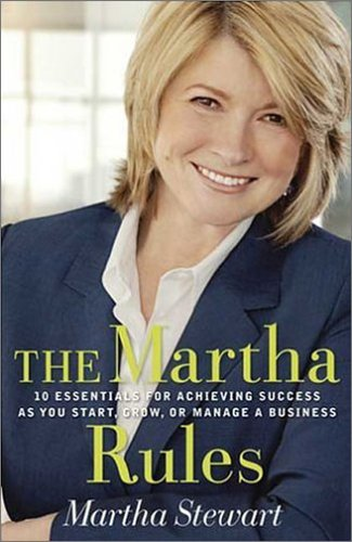 9781405093446: Martha's Rules: A Handbook for Success from One of the World's Greatest Entrepreneurs