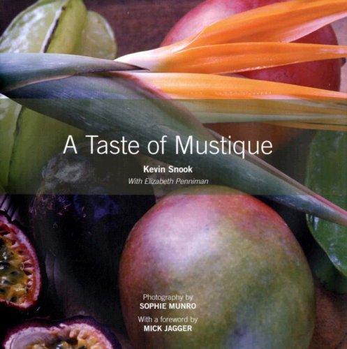 9781405099066: A Taste of Mustique