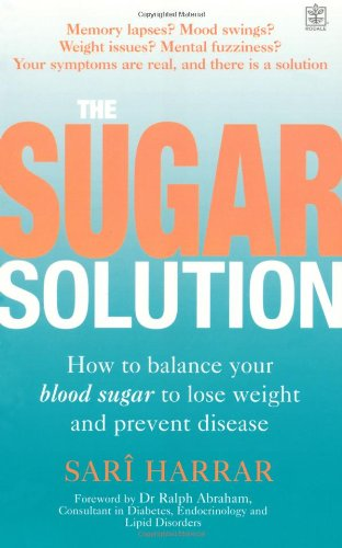 9781405099752: The Sugar Solution: Balance Your Blood Sugar Naturally to Prevent Disease, Lose Weight, Gain Energy