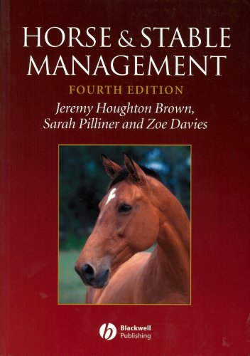 Horse and Stable Management (1405100079) by Brown, Jeremy Houghton; Pilliner, Sarah; Davies, Zoe
