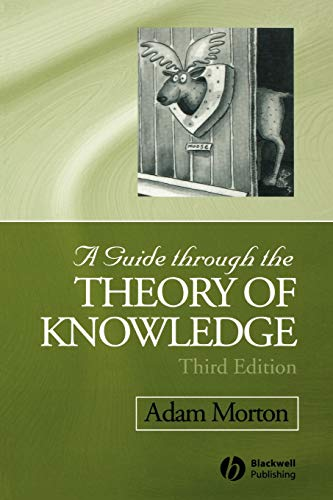 9781405100120: A Guide through the Theory of Knowledge