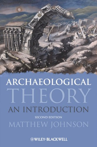 9781405100144: Archaeological Theory: An Introduction