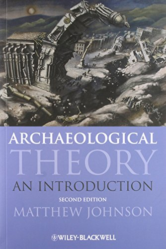 9781405100151: Archaeological Theory: An Introduction