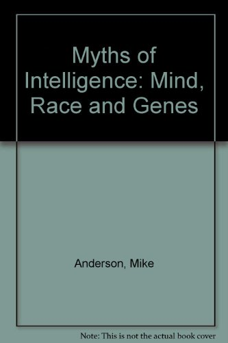 9781405100342: Myths of Intelligence: Mind, Race and Genes