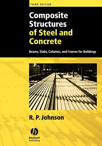 9781405100359: Composite Structures of Steel and Concrete: Beams, Slabs, Columns, and Frames for Buildings
